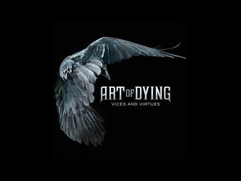 Art of Dying / Vices and Virtues (Full Album)
