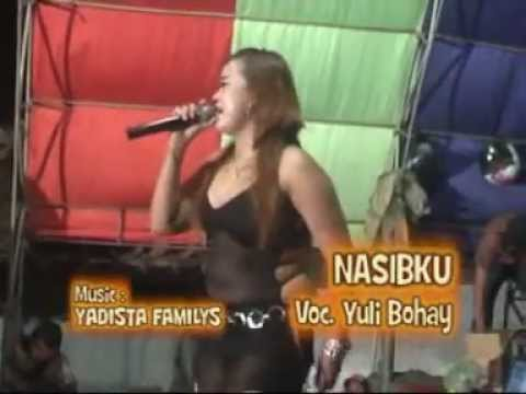DANGDUT YULI BOHAY - Nasibku (YADISTA FAMILYS)