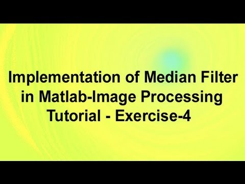 Implementation of Median Filter in Matlab-Image Processing