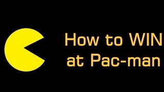 How to Win at Pacman - Proper Arcade Version