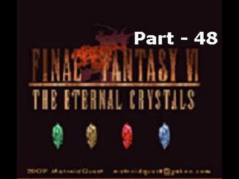 Let's Play Final Fantasy VI The Eternal Crystals - Part 48: Slaying The Sky Dragon