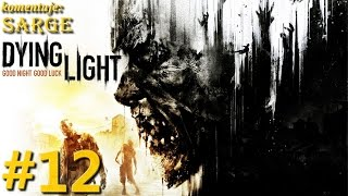 Zagrajmy w Dying Light [PS4] odc. 12 - Dostarczenie antyzyny do Wieży