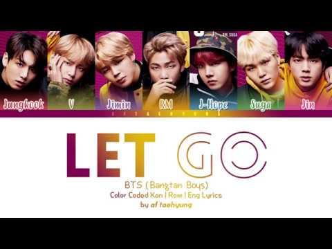 BTS「防彈少年團」 - LET GO (Color Coded Lyrics Eng/Rom/Kan)