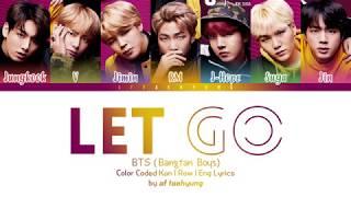 Bts Let Go Color Coded Lyrics Eng Rom Kan