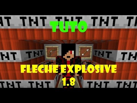 TUTO FAIRE DES FLÈCHE EXPLOSIVE [ MINECRAFT 1.8 ]
