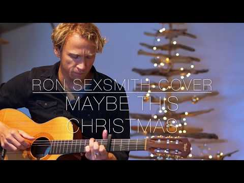 Ron Sexsmith - Maybe This Christmas [Acoustic Cover]
