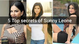 5 Top secrets of Sunny Leone