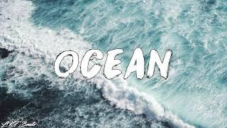 """OCEAN"" - Smooth Chill Trap Beat Free R&B Rap Hip Hop Instrumental Music 2018"
