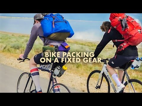 BIKE PACKING ON A FIXED GEAR