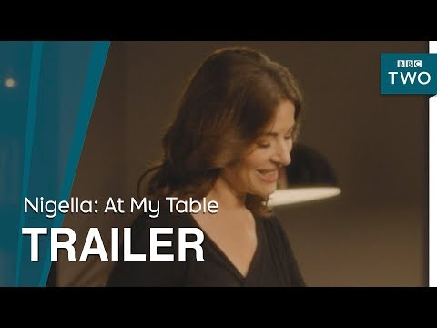 Nigella: At My Table | Trailer - BBC Two