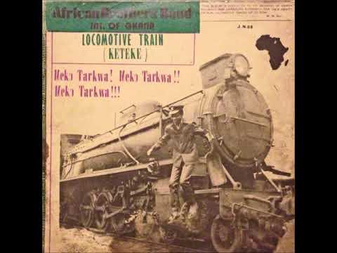 African Brothers Band - Locomotive Train (Full Album)