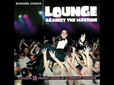 Richard Cheese - What