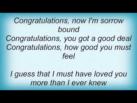 Traveling Wilburys - Congratulations Lyrics