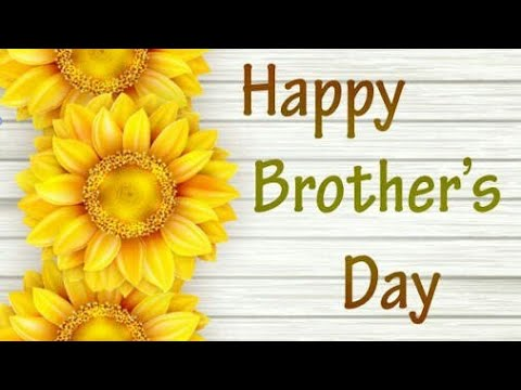 ❤Happy Brother's Day❤// Brothers Day Whatsapp Status Video, Lastest Wishes, Sms