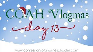 COAH Vlogmas Day 13!