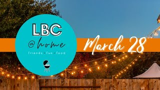 LBC@Home - March 28th