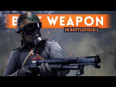 ➤ The *ULTIMATE* BEST WEAPON In Battlefield 1! (Best Gun in BF1)