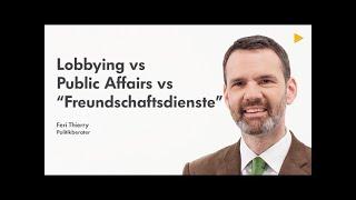 "Lobbying Public Affairs: ""Freundschaftsdienste"" - Lernvideo"