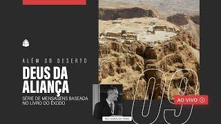 SÉRIE: ALÉM DO DESERTO - DEUS DA ALIANÇA