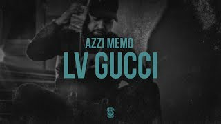 AZZI MEMO - LV GUCCI [Official Audio]
