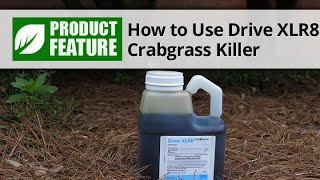 How to Use Drive XLR8 Herbicide Crabgrass Killer