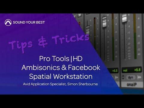 Tips & Tricks | Ambisonics and Facebook Spatial Workstation