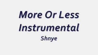 Shyne - More Or Less Instrumental