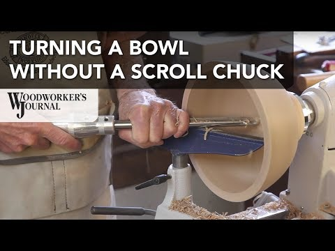 How to Turn a Bowl Without a Scroll Chuck | Woodturning Project