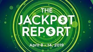 The Jackpot Report: April 8 - 14, 2019