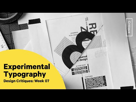 Experimental Typography Design Critique Wk 07