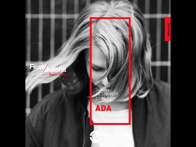 ADA @ Fiesta&Bullshit Radioshow - Ibiza Global Radio 15.09.2019