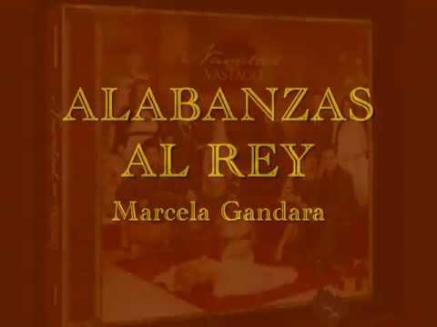 Marcela Gandara - Alabanzas Al rey (KARAOKE♥)