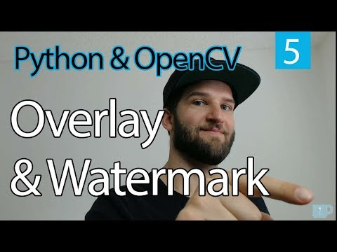OpenCV PYTHON Tutorial #5 Overlay and Watermark // Learn OpeanCV with Python thumbnail