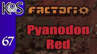 Factorio Pyanodon Red Ep 67: MOVING ON - 0.16 - Gameplay, Let's Play