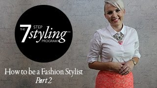How To Be A FASHION Stylist Part 2 Thumbnail