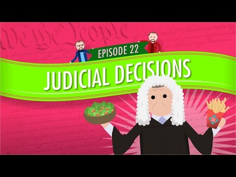 Judicial Decisions: Crash Course Government and Politics #22