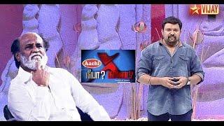 Rajinikanth in Neeya Naana show - Vijay TV