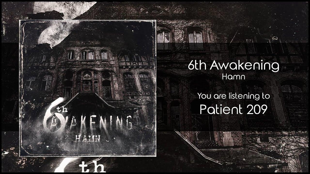 6th Awakening - Patient 209 [Audio]
