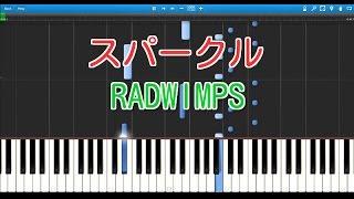 スパークル(movie ver)〈ピアノ〉RADWIMPS 映画 「君の名は。」