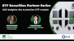 ETF Partner Series: ASX Insights - the Australian ETF market