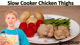 Easy Chicken Thigh Crock Pot/Slow Cooker Recipe - Kitchen Adventures with Ethan