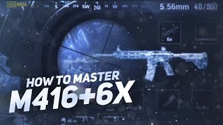 HOW TO MASTER M416+6X (PART-1) | BEST WAY | PUBG MOBILE