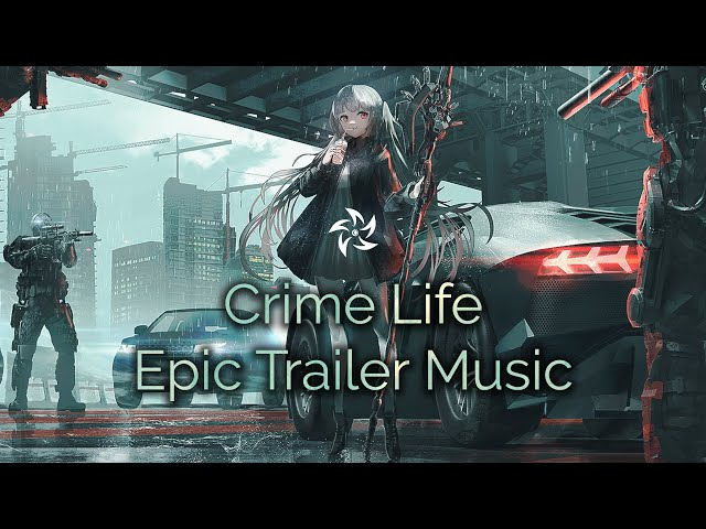 CRIME LIFE Mix by Atom Music Audio | Most Dramatic Powerful Epic Trailer Music