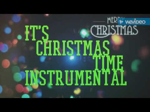 It's Christmas time Instrumental