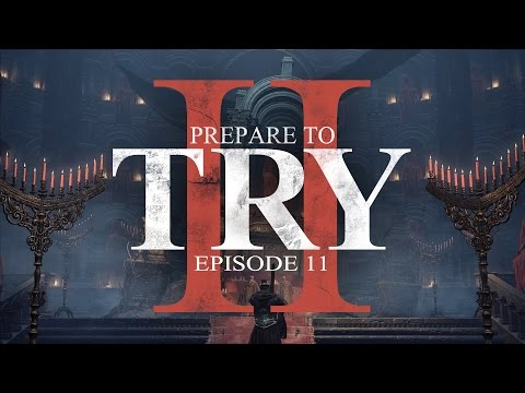 Dark Souls 3 - Prepare to Try: Episode 11 - Why Are Spiders Going to Church?