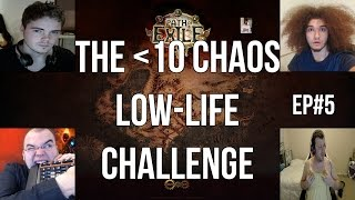 Path of Exile: The Less Than 10C Low-life Challenge - Day 5 Stream Highlights!
