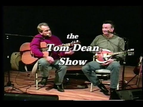 The TOM DEAN SHOW special guest TOM YODER  2001