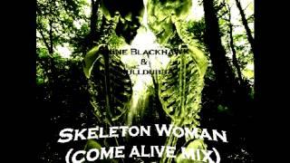 Video SKELETON WOMAN (come alive mix) download MP3, 3GP, MP4, WEBM, AVI, FLV Agustus 2017