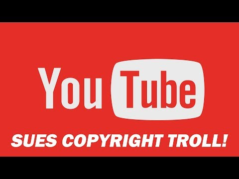 YouTube Is SUING A Notorious Copyright Troll