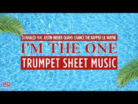 I'm The One  - DJ Khaled etc. (Trumpet Sheet Music)